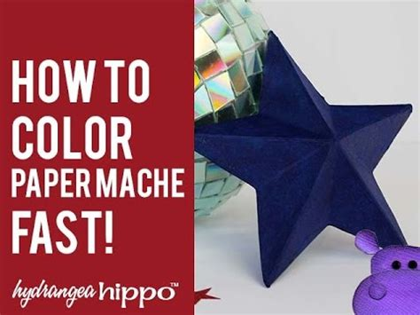 How To Make Paper Mache Faster - how to color paper mache fast