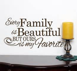Beautiful Family by Beautiful Family Quotes Quotesgram