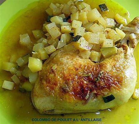cuisine antillaise colombo de poulet recette de colombo de poulet a l antillaise