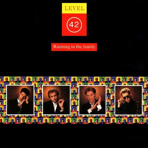 the family level 42 running in the family lyrics genius lyrics
