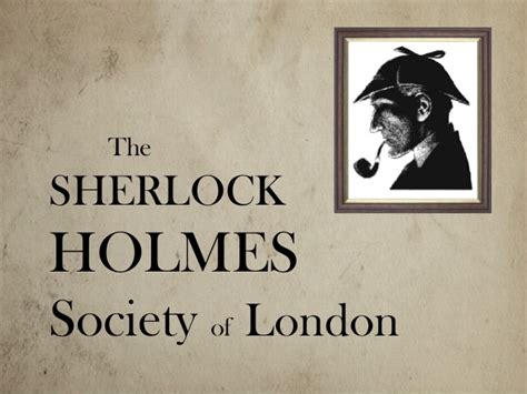 sherlock holmes society 02 8416428670 sherlock holmes society of london talk at the hound of the