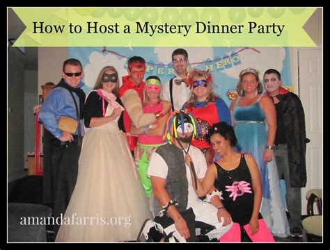 how to host a dinner party 31 days how to host a mystery dinner party amanda farris