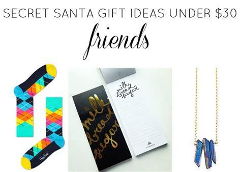 secret ideas friend secret santa gift ideas 30 friends