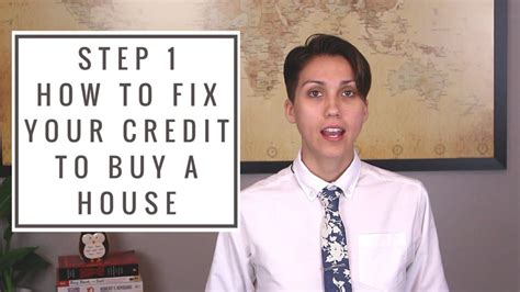 how to fix credit fast to buy a house how to fix your credit this is step 4 in my 8 steps to home buying by sara