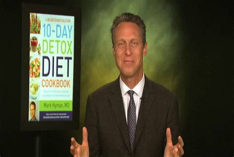 Dr Hyman 10 Day Detox Pdf by Dr Hyman Discusses The 10 Day Detox Diet Cookbook