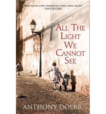 all the light we cannot see litcharts all the light we cannot see anthony doerr 9780007548675