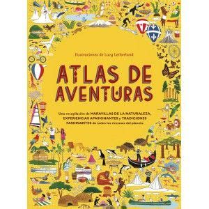 libro atlas of untamed places 22 best libros y atlas infantiles de geograf 237 a images on books travel and places