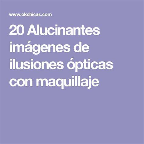ilusiones opticas y juegos mentales m 225 s de 25 ideas incre 237 bles sobre ilusiones 243 pticas en