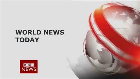 world news world news today intro hd
