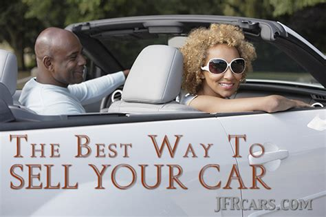 the best way to sell your car you decide consignment