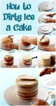 how to dirty ice a cake with video the bearfoot baker