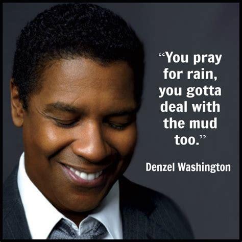 denzel washington zitate denzel washington movie actor quote film actor quote