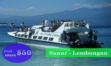 cheapest boat sanur to nusa lembongan bali best activities bali tour organizer and travel