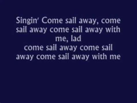 Come Away With Me To A Place Lyrics Come Sail Away Styx With Lyrics