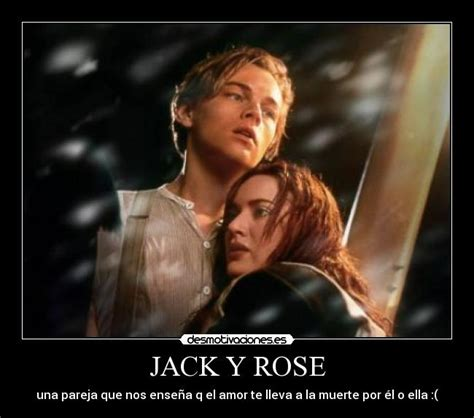 imagenes de titanic jack y rose jack y rose desmotivaciones