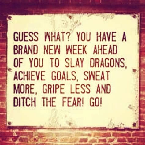 Its A Great Time To Say Hello brand new week quotes quotesgram