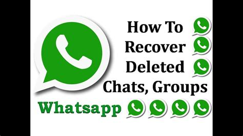 tutorial how to restore deleted whatsapp messages on how to recover deleted whatsapp chats messages media