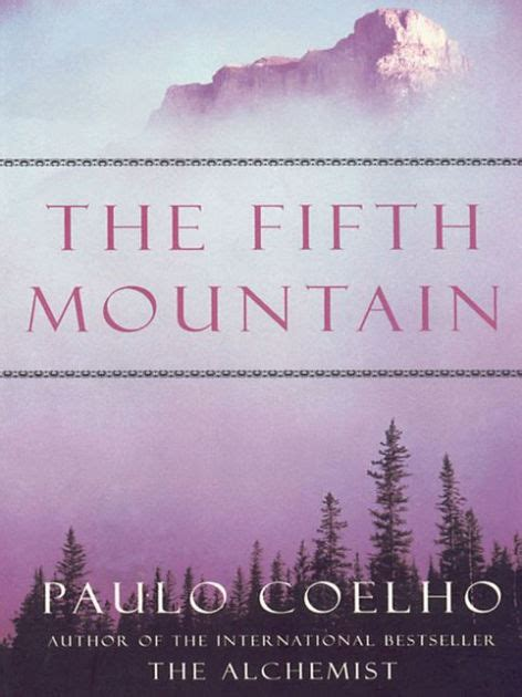 libro the fifth mountain the fifth mountain a novel by paulo coelho paperback barnes noble 174