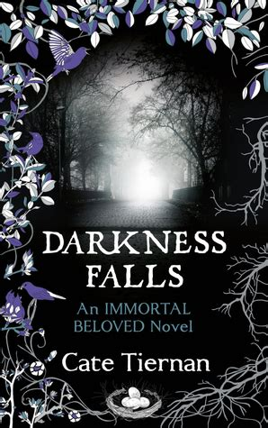 Darkness Falls Immortal Beloved darkness falls immortal beloved 2 by cate tiernan