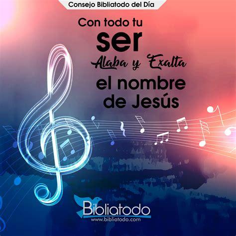 predicaciones del nombre de jesucristo con todo tu ser alaba y exalta el nombre de jes 250 s