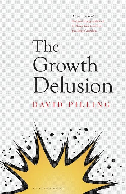 the growth delusion wealth poverty and the well being of nations books the growth delusion the wealth and well being of nations