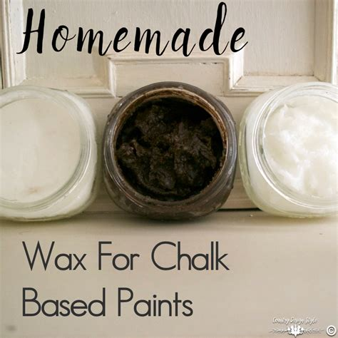 chalk paint diy wax wax for chalked based paints country design style