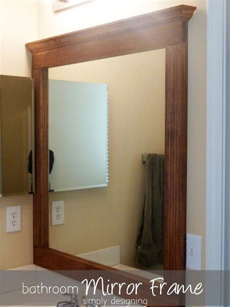 How To Frame An Existing Bathroom Mirror Bathroom Mirror Re V Part 2