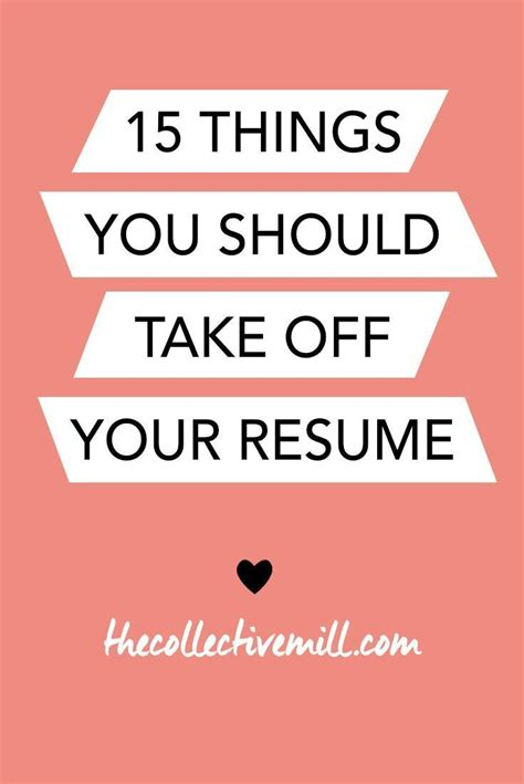 15 things you should take your resume