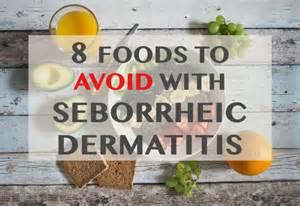 seborrheic dermatitis diet treatment 8 foods to avoid