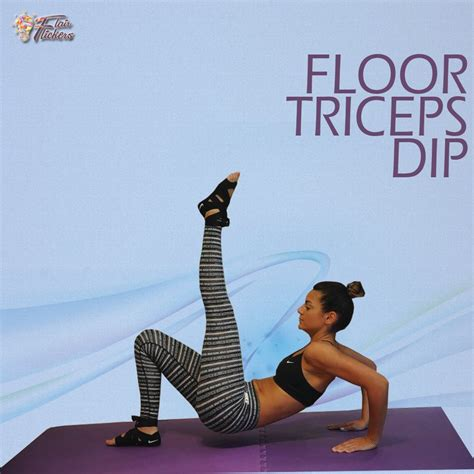 Floor Tricep Dips by Best Home Workout Routine For To Tone Your In 3