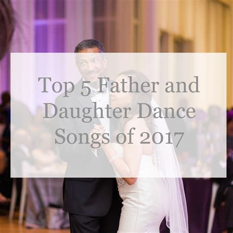 Top Father and Daughter Dance Songs   Raleigh Wedding DJs