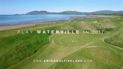 swing golf ireland play waterville golf links in 2017 swing golf ireland