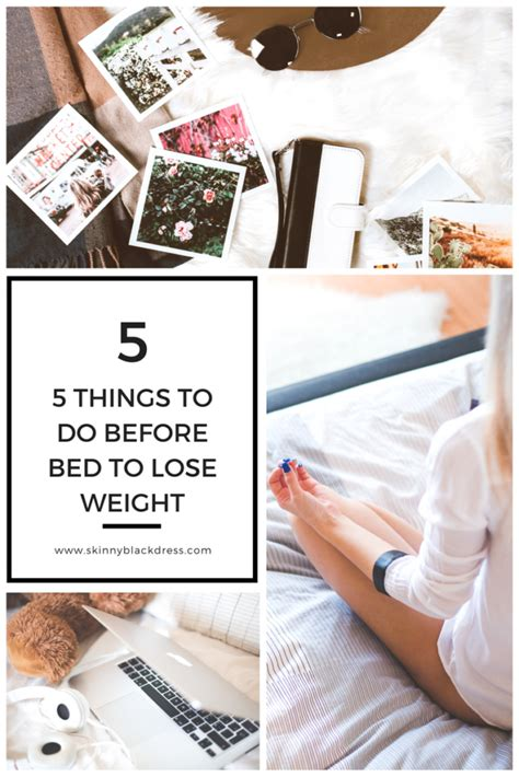 things to do before bed 5 things to do before bed to lose weight skinny black dress