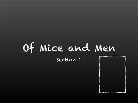Of Mice And Men Section 1