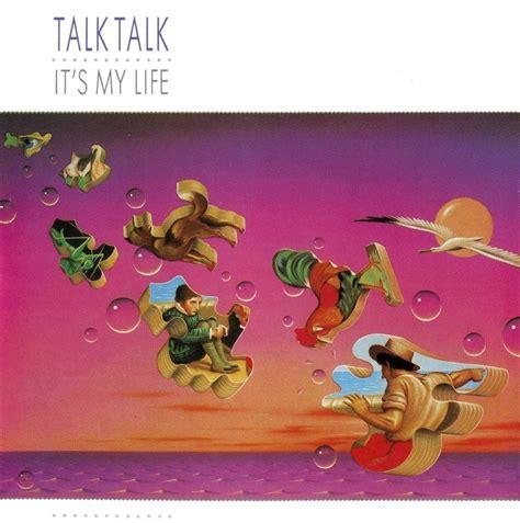 I Ts My Live talk talk it s my lyrics genius lyrics