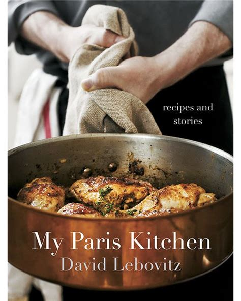 my sweet kitchen recipes 1611803063 giveaway my paris kitchen by david lebovitz the sweet life classic sweet life and great