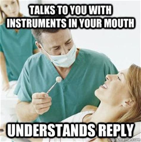 Meme Dentist - good guy dentist meme dentistry related pinterest
