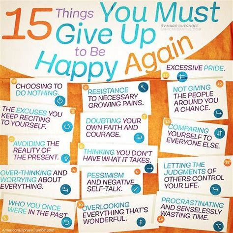 15 things you should give up to be happy again trusper