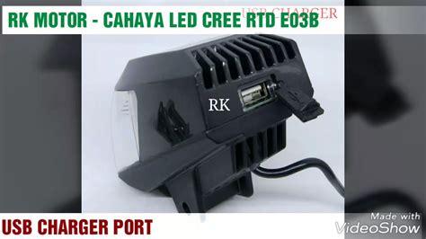 Lu Led Motor Rtd lu led cree rtd e03b cahaya seperti reflektor motor