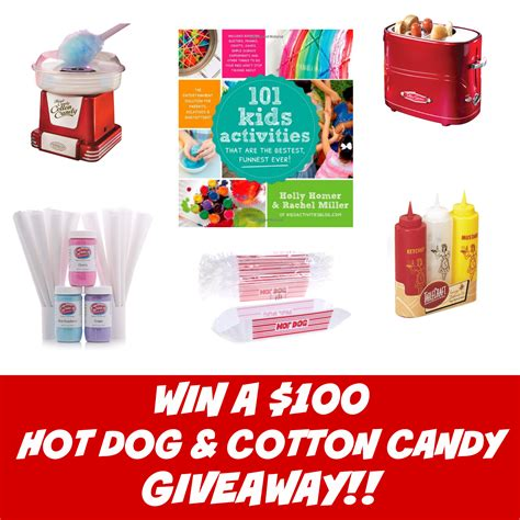 Candy Giveaways - win a 100 hot dog and cotton candy giveaway