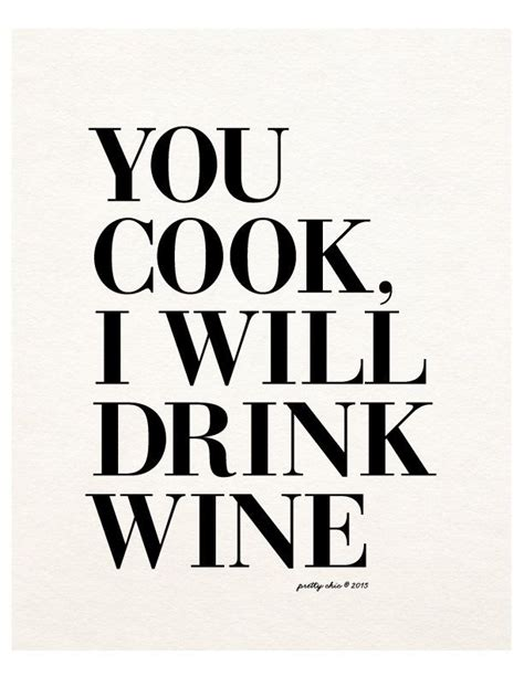 printable wine quotes 1000 images about wine quotes clever funny on