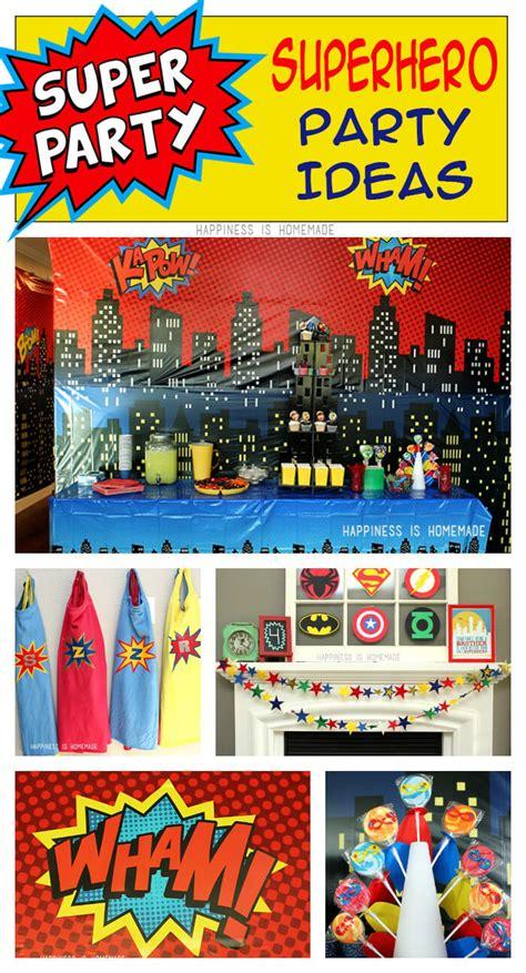 themes in superhero films superhero movie night birthday party ideas happiness is
