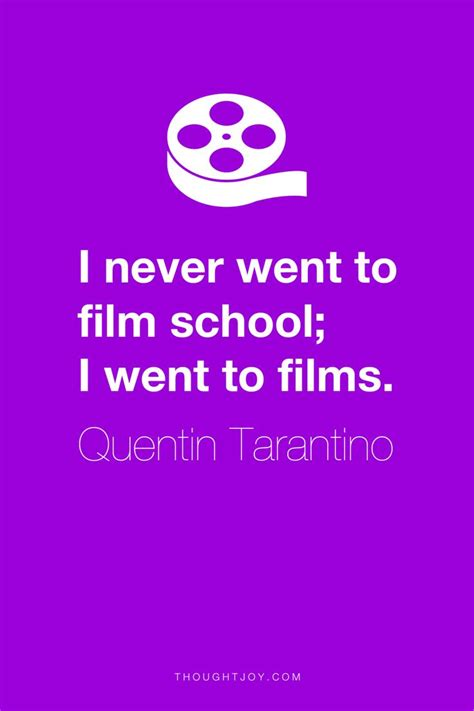 quentin tarantino film school quote 17 best images about inspirational quotes on pinterest