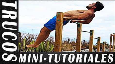 imagenes de street workout 5 mini tutoriales trucos de street workout y calistenia