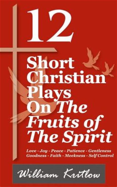 the 12 most influential spiritual books of the past 50 12 short christian plays on the fruits of the spirit by