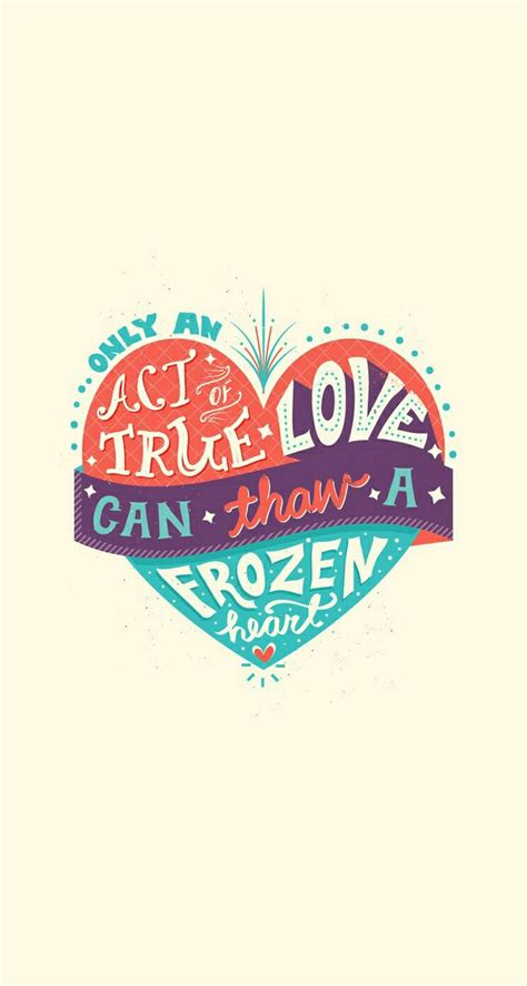 frozen wallpaper quotes disney frozen wallpaper only act of true love can throw a