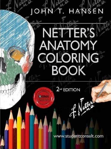 netter s anatomy coloring book the best books physician assistants didactic year and