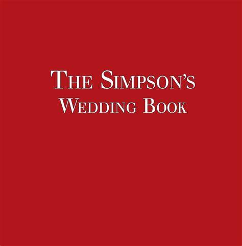 libro the marriage book the simpson s wedding book 2015 de andrew john simpson and
