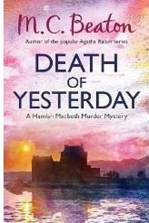 yesterday books of yesterday by m c beaton