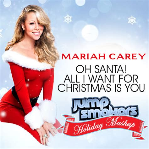 All I Want For by Oh Santa All I Want For Is You Jump Smokers